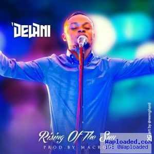 Delani - Rising Of The Sun